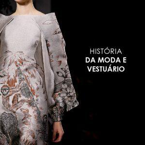História da Moda e do Vestuário – Intensivo 29/01 a 02/02/2018
